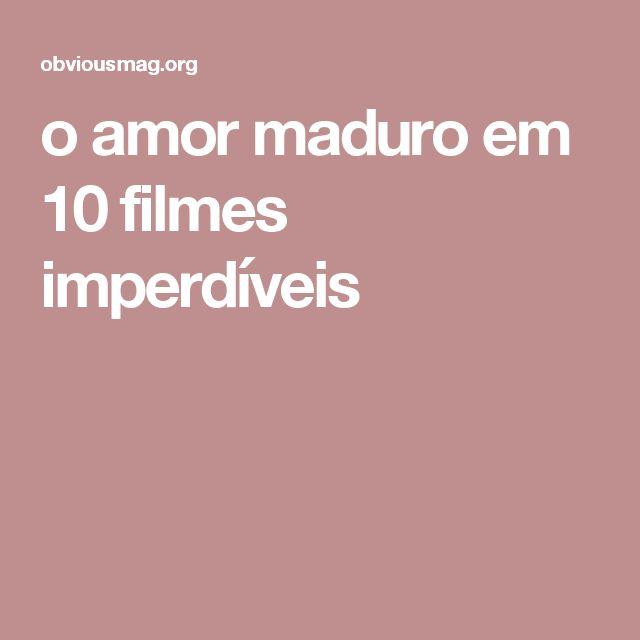 o amor maduro em 10 filmes imperdíveis