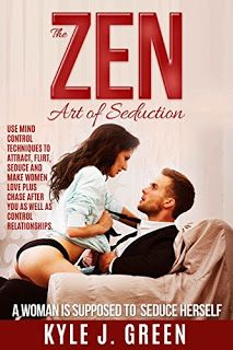 The Zen Art of Seduction #amreading #books #seduction  https://www.amazon.com/dp/B0758W2TC7   Hello! Iam Kyle and in just a moment I will show youTHE ZEN ART OF SEDUCTIONsystem. This is a system that flips a switch in a girls mind and get her obsessed with sleeping with you it takes complete control of her thoughts and even though this might sound impossible now once you read the short book and do what it says. You will feel like you suddenly have a remote control to the bang me center of her mi
