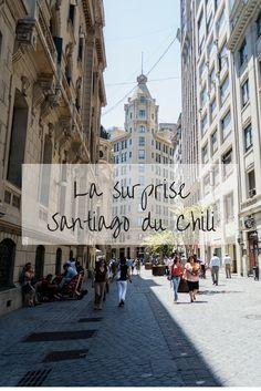 #MelDoesTheWorld : la surprise Santiago du Chili – 1e partie
