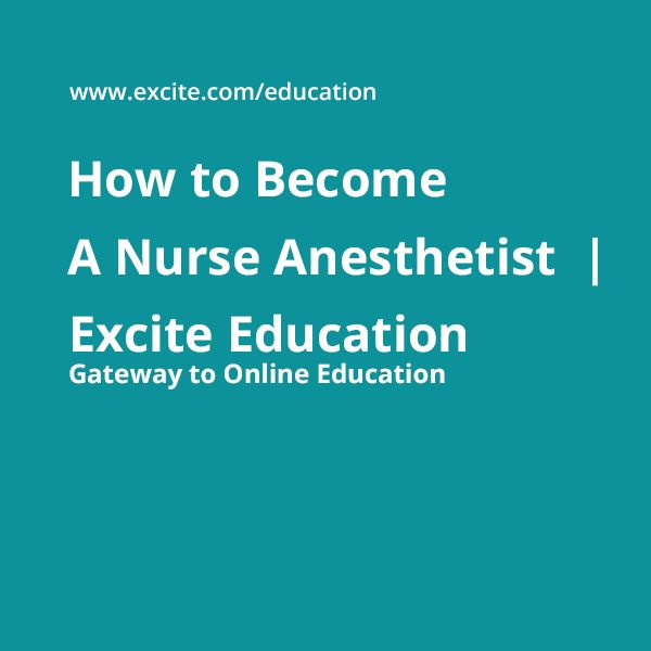 If you are looking information on how to become a nurse anesthetist, you have come to the right place. Before you start to understand how to become a nurse anesthetist, it is important for you to find out what the profession is all about. A nurse anesthetist is a specialized nurse who administers anesthesia in medical operations. In addition to basic nursing trainings, nurse anesthetists are required to undertake some additional specialization courses.  http://www.excite.com/education/