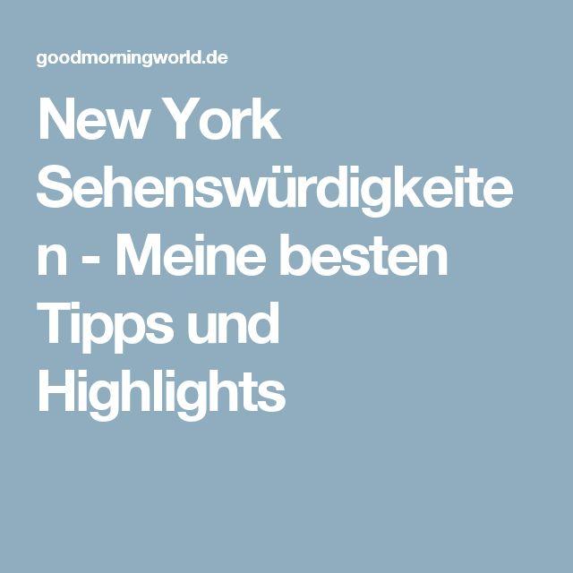 New York Sehenswürdigkeiten - Meine besten Tipps und Highlights