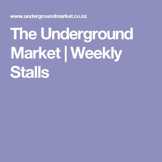 The Underground Market | Weekly Stalls