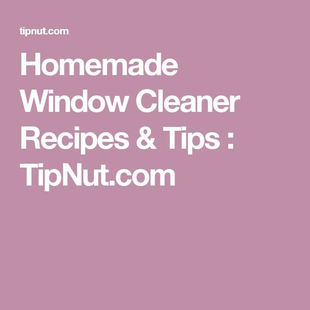 Homemade Window Cleaner Recipes & Tips : TipNut.com