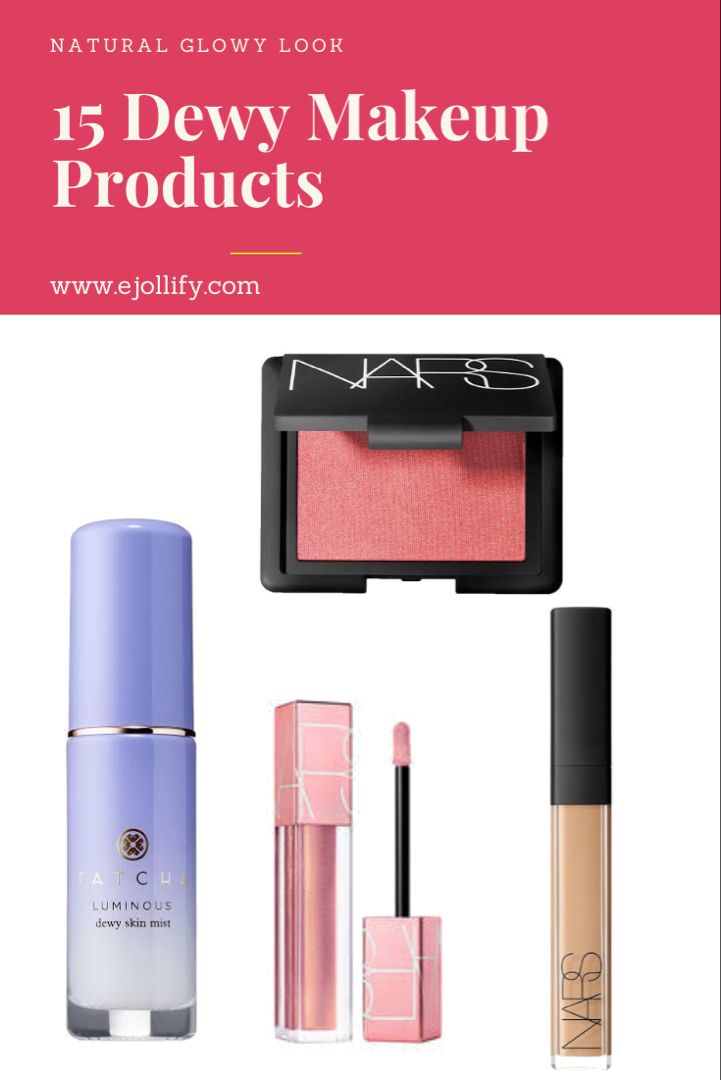 Top 15 Products For Dewy Skin Let S Get Glowing 2020