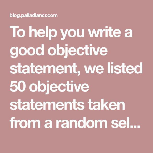 50 Resume Objective Statements Resume Objective