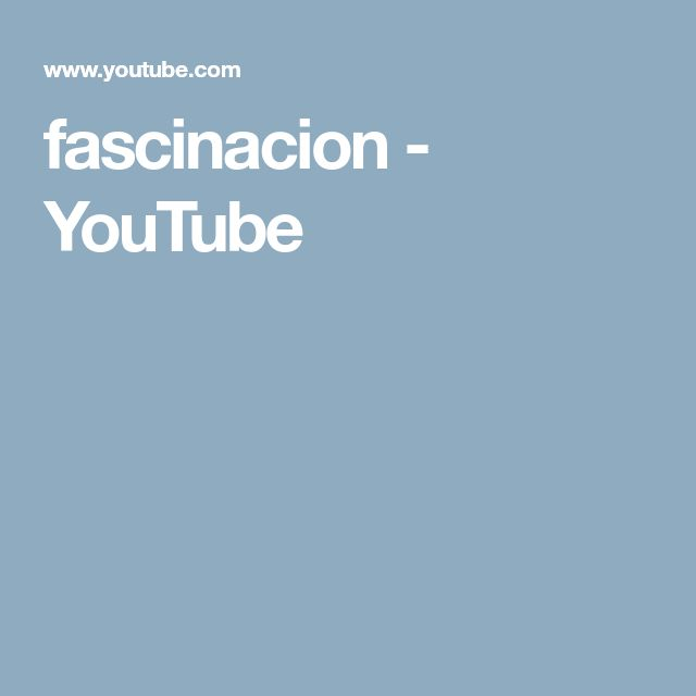 fascinacion - YouTube