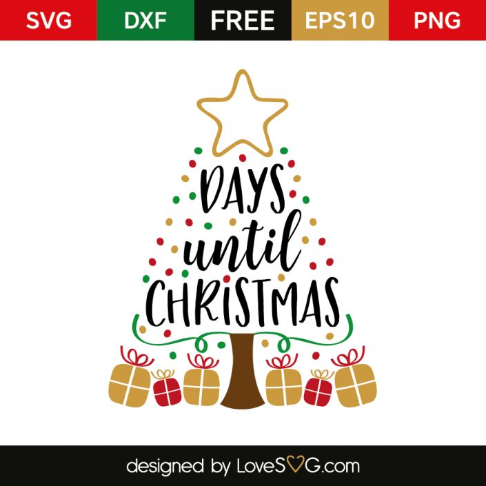 *** FREE SVG CUT FILE for Cricut, Silhouette and more *** X days until Christmas