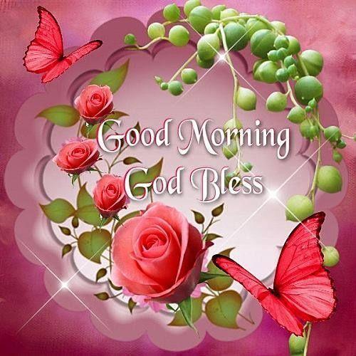 Good Morning, God Bless  morning good morning morning quotes good morning quotes good morning greetings
