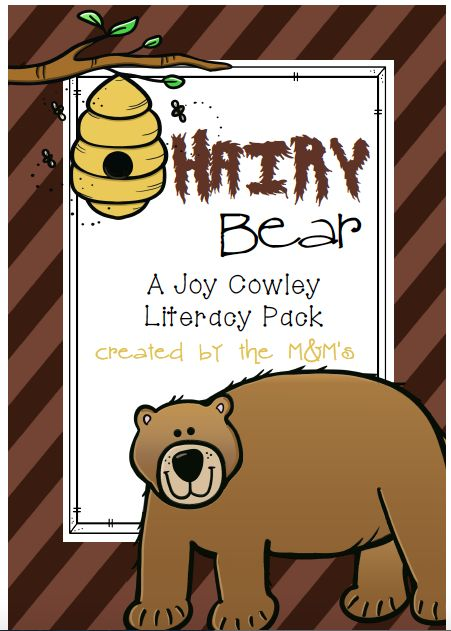 """A """"Joy Cowley"""" Book study from her popular book Hairy Bear. Created by the M&M's"""