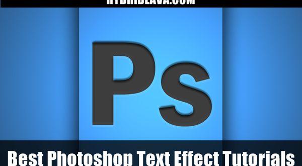 Top 20+ Best #Photoshop Text Effect #Tutorials
