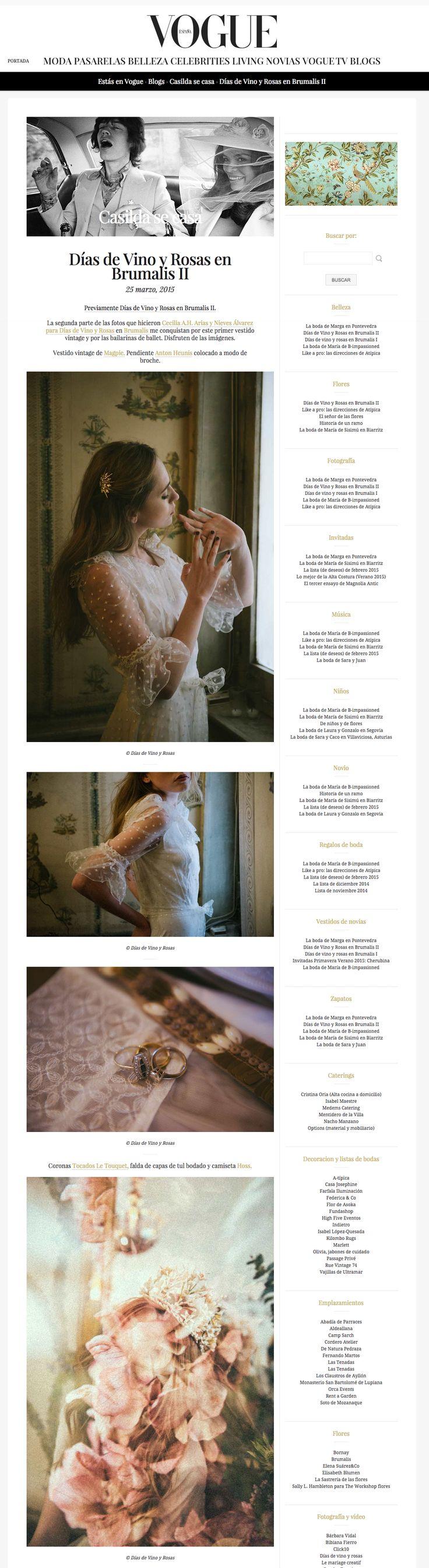 Our last editorial featured in Vogue's CASILDA SE CASA || Part II || http://casildasecasa.vogue.es/2015/03/25/dias-de-vino-y-rosas-en-brumalis-ii/