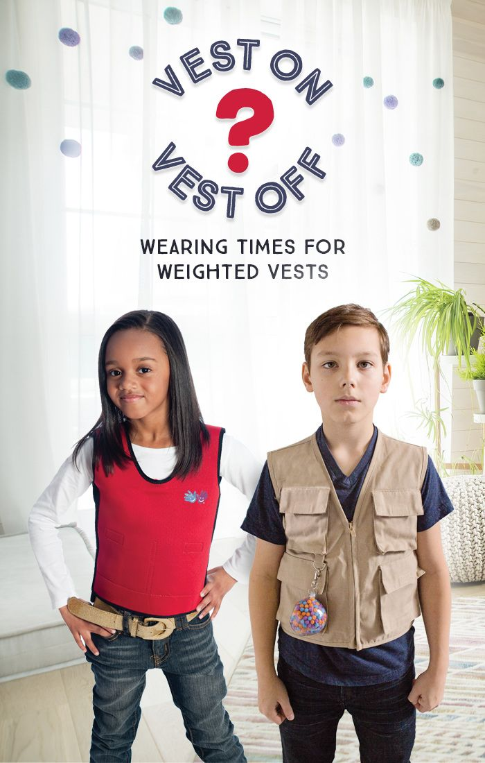 Vest On, Vest Off  good info on this blog! How long to wear a weighted vest for autism or ADHD