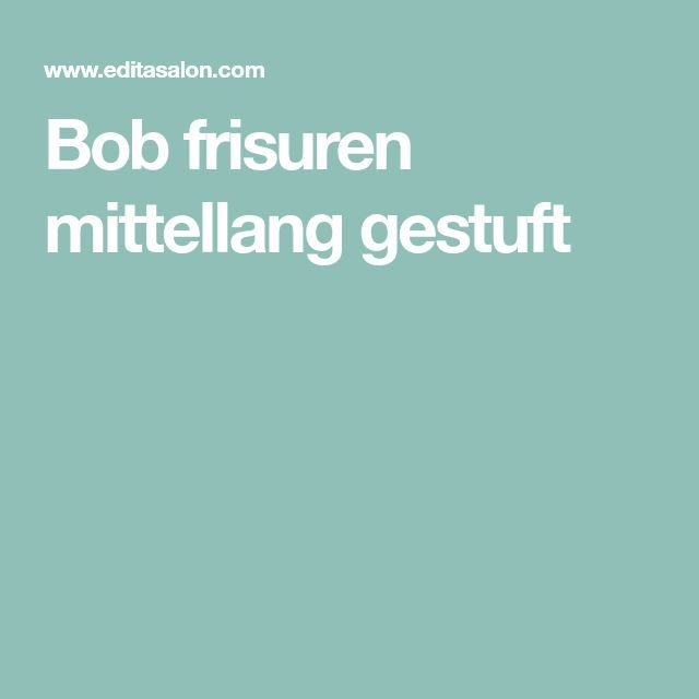 Bob frisuren mittellang gestuft – #Bob #Frisuren #…