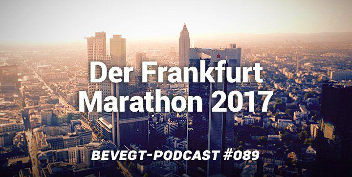 """Wir erzählen dir, wie es uns beim Frankfurt Marathon 2017 ergangen ist, und wie (bzw. ob) es mit dem Projekt """"Boston Marathon 2019"""" weitergeht."""