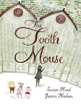 The Tooth Mouse:  I had no idea that France believes in a Tooth Mouse instead of a Tooth Fairy.  This book, sprinkled with French words, tells the story of the new Tooth Mouse and how the baton gets passed from generation to generation.  A fun story for kids starting to lose their teeth