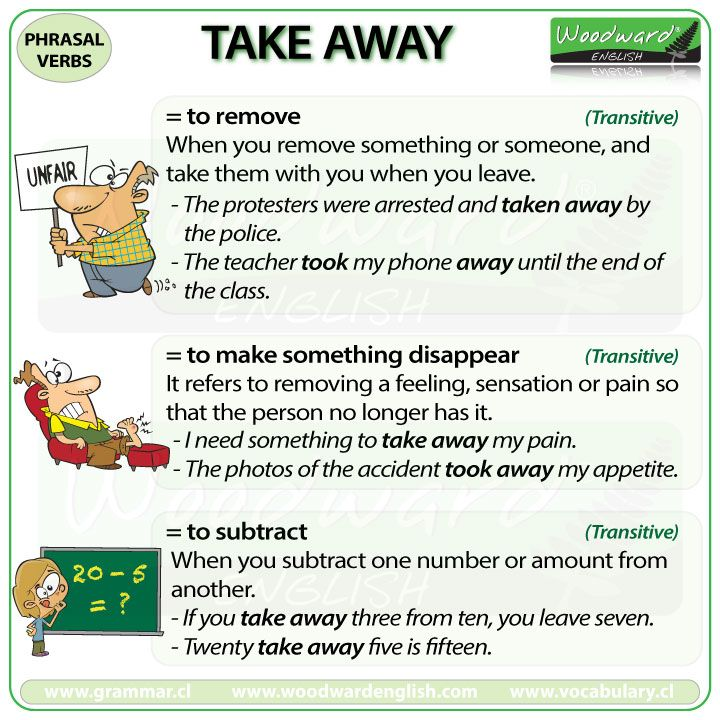 TAKE AWAY - English Phrasal Verb with meanings and example sentences.