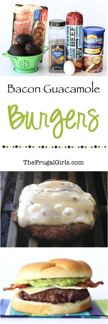 Bacon Guacamole Burger Recipe! ~ from TheFrugalGirls.com ~ fire up the grill and get ready for grilling up some outrageously delicious Bacon Cheese Burgers! #avocado #recipes #thefrugalgirls