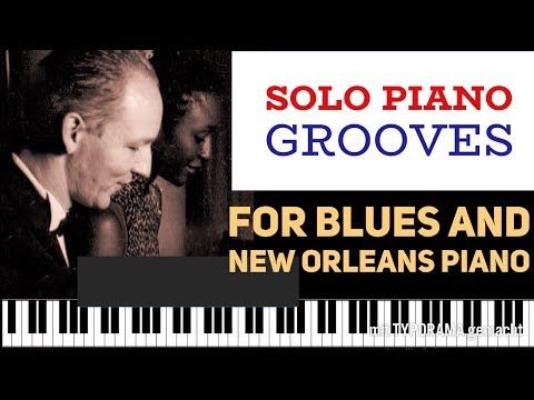 (883) Piano grooves for Blues, New Orleans and Boogie. Good beginners to advanced. - YouTube