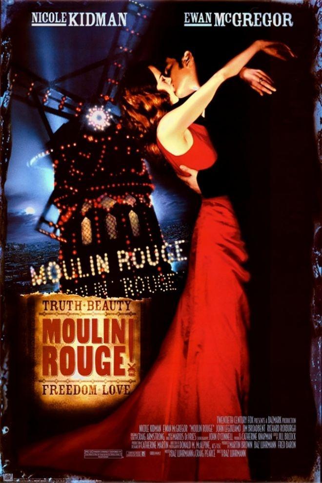 Moulin Rouge e seu lema, que eu amo: Verdade, Beleza, Liberdade e Amor