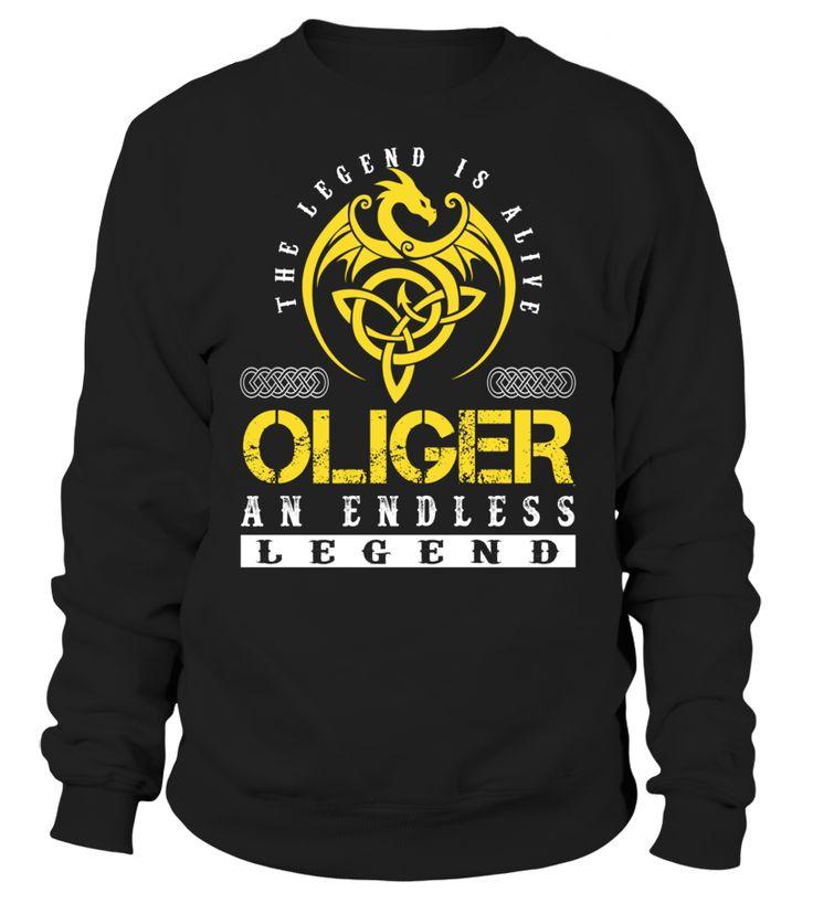 The Legend is Alive OLIGER An Endless Legend Last Name T-Shirt #LegendIsAlive
