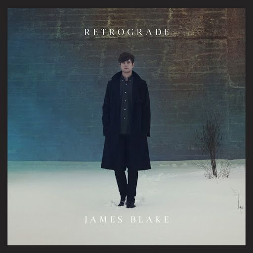 James Blake 'Retrograde'