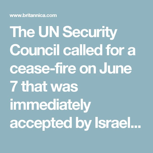 The UN Security Council called for a cease-fire on June 7 that was immediately accepted by Israel and Jordan. Egypt accepted the following day. Syria held out, however, and continued to shell villages in northern Israel. On June 9 Israel launched an assault on the fortified Golan Heights, capturing it from Syrian forces after a day of heavy fighting. Syria accepted the cease-fire on June 10.