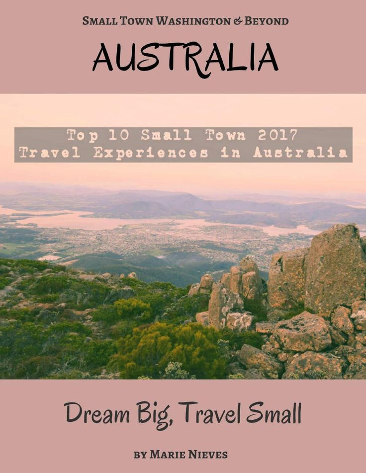 Top 10 Small Town 2017 Travel Experiences in Australia