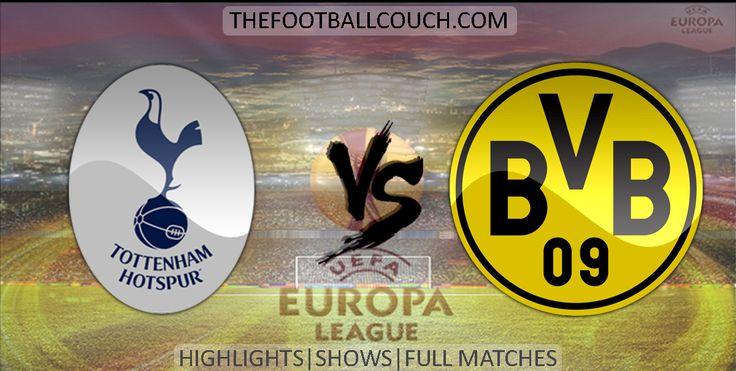 [Video] Europa League Tottenham Hotspur vs Borussia Dortmund Highlights - http://ow.ly/ZDJA0 - #TottenhamHotspur #BorussiaDortmund #soccer #Europa League #football #soccerhighlights #footballhighlights #europeanfootball #UEFAEuropaLeague #thefootballcouch