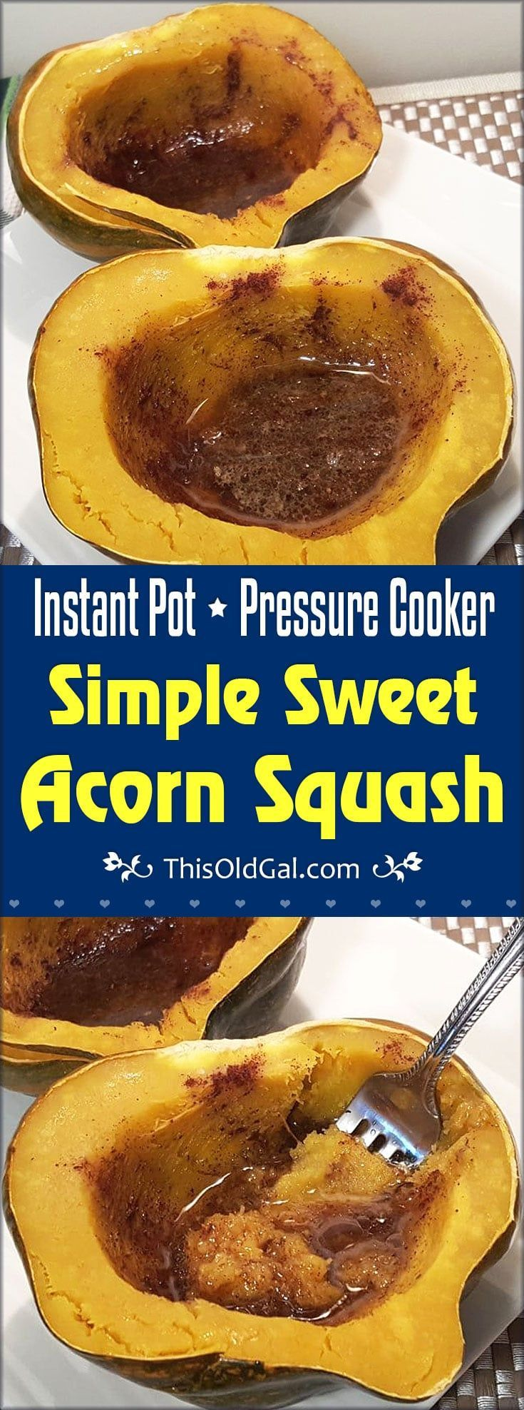 Pressure Cooker Simple Sweet Acorn Squash is a versatile & healthy winter vegetable that can be sweetened or stuffed with meat and rice. via @thisoldgalcooks
