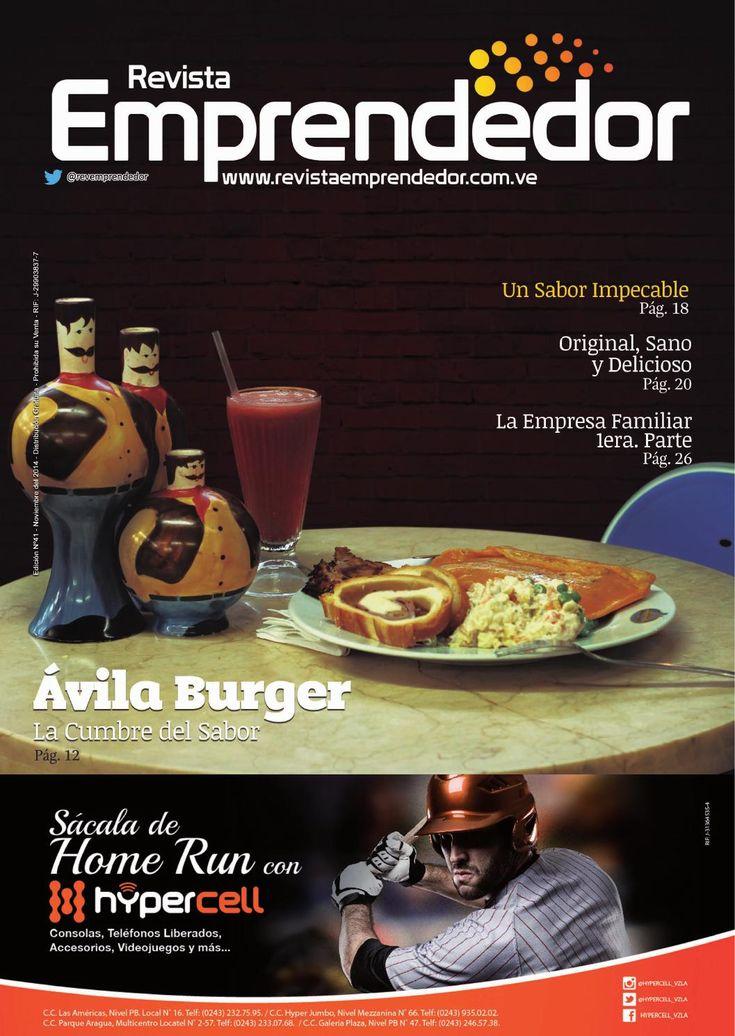 Revista Emprendedor N° 41 - Noviembre 2014  Nuestra edición para el mes de Noviembre gira en torno a los emprendedores de la gastronomía en Aragua.  Our november edition features Aragua state´s most innovative gastronomy entrepreneurs.