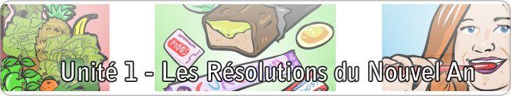 Unité 1 - Les Résolutions du Nouvel An