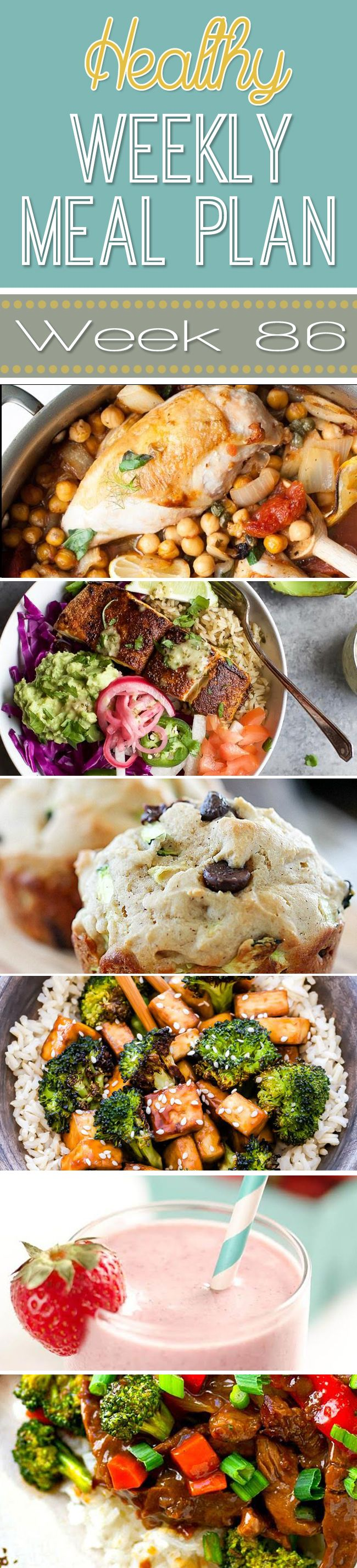 Plan out next week's meals with this Healthy Weekly Meal Plan Week #86! This week's menu plan is full of delicious weeknight meals, while also including a healthy breakfast, lunch, side dish and dessert, too!