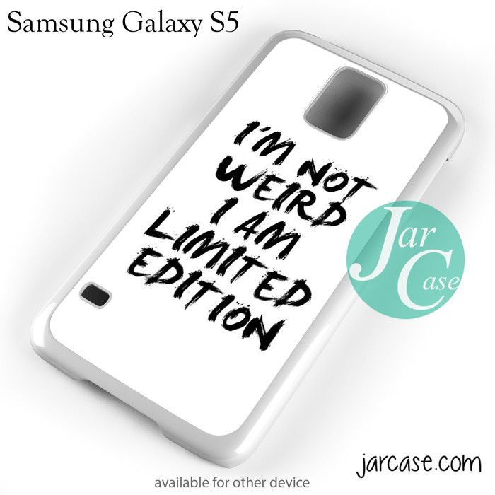Im not weird quote YP Phone case for samsung galaxy S3/S4/S5