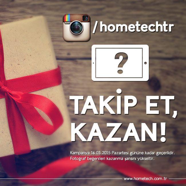 Instagram hesabımızı takip eden bir kişiye sürpriz tablet hediye!  https://instagram.com/hometechtr/