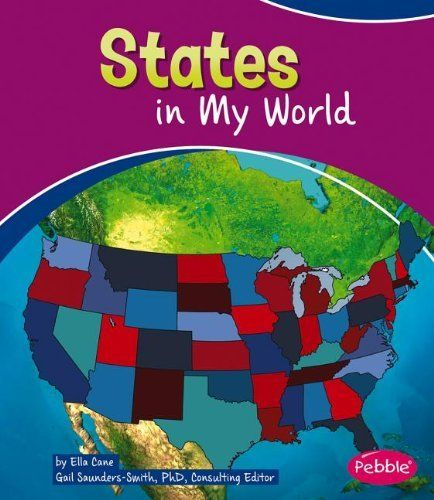 States in My World (Pebble Books), http://www.amazon.com/dp/1476534632/ref=cm_sw_r_pi_awdm_OrY5sb11N2CCR