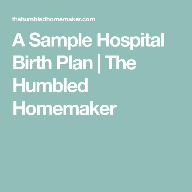 The  Best Birth Plan Sample Ideas On   Birthing Plan