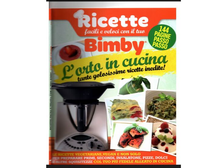 L' orto in cucina .... Ricettario Bimby Pagina 2 di 123