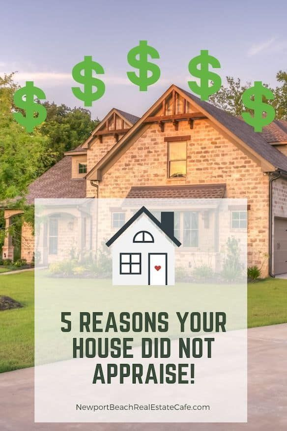 5 Reasons Your Home Did Not Appraise In 2020 Home Appraisal Real Estate Real Estate Articles