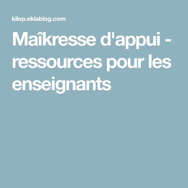 Maîkresse d'appui - ressources pour les enseignants