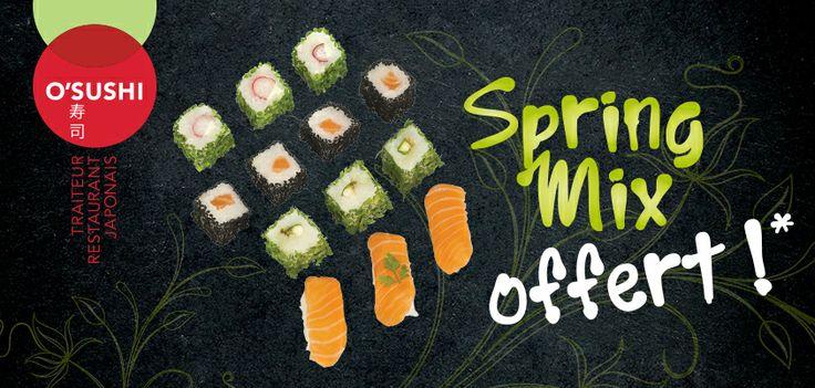 Spring mix chez O'Sushi