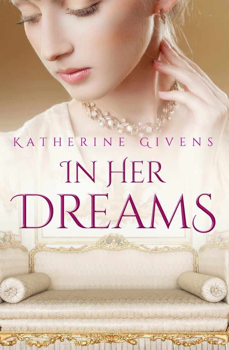 """Long Ago Love: Book Promo: """"In Her Dreams"""" by Katherine Givens"""