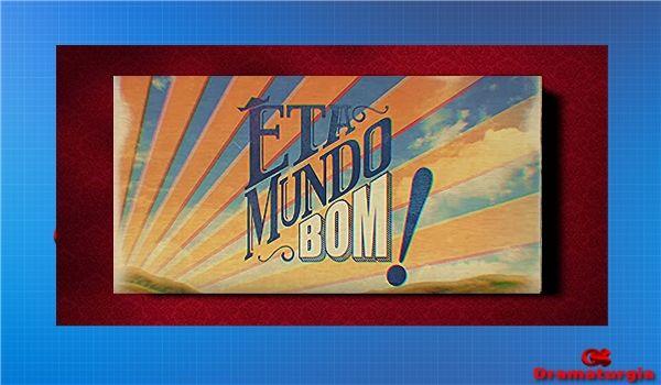 REDE ALPHA TV | ÊTA MUNDO BOM! | A REGRA DO JOGO: ÊTA MUNDO BOM! | Capitulo 042 | 05/03/2016 (TV Glo...