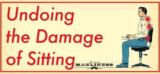 7 Simple Exercises That Undo the Damage of Sitting   The Art of Manliness