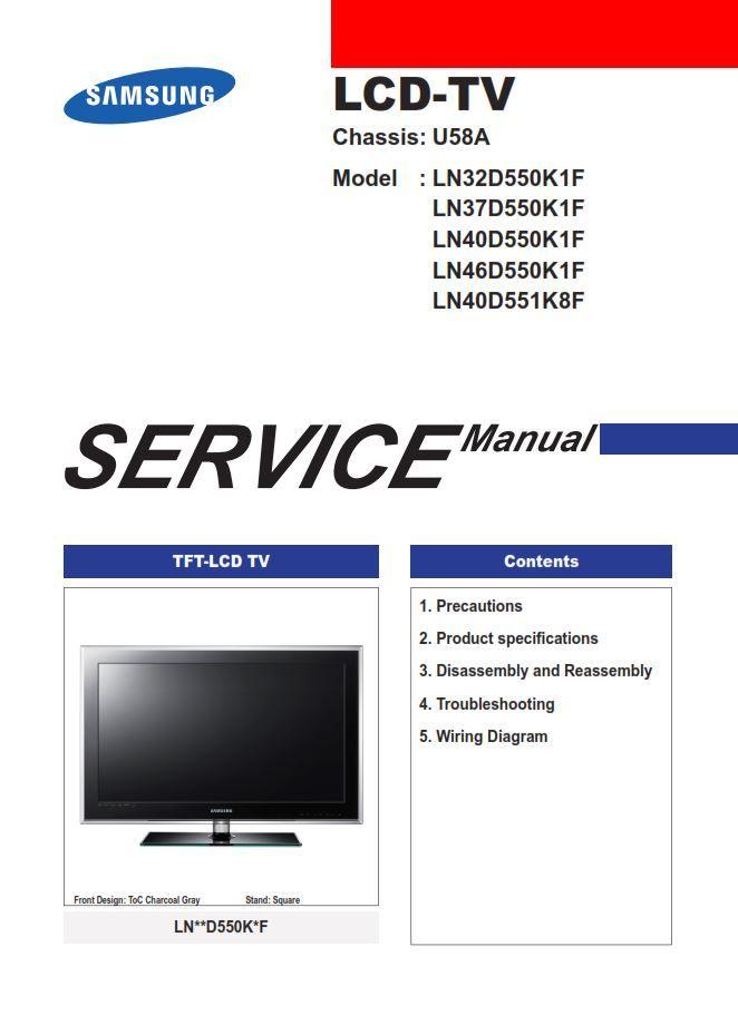 Samsung Ln32d550k1f Ln37d550k1f Ln40d550k1f Ln46d550k1f Ln40d551k8f Service Manual Repair Guide Electronic Circuit Projects Screen Repair
