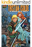 Tristan & Isolde: The Warrior and the Princess [A British Legend] (Graphic Myths and Legends)