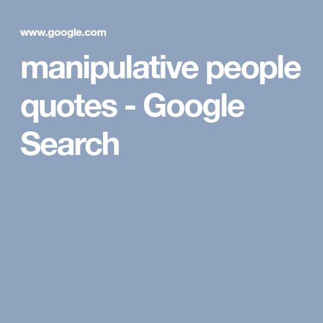 manipulative people quotes - Google Search