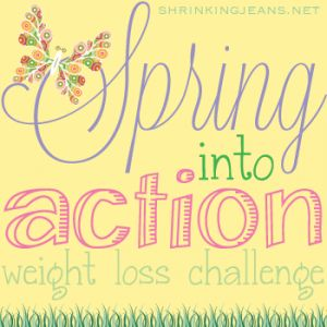 Spring Into Action Weight Loss Challenge starts today: March 12, 2014 from @shrinkingjeans #springintoaction #weightloss #challenge www.shrinkingjeans.net