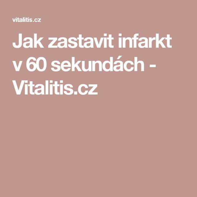 Jak zastavit infarkt v 60 sekundách - Vitalitis.cz