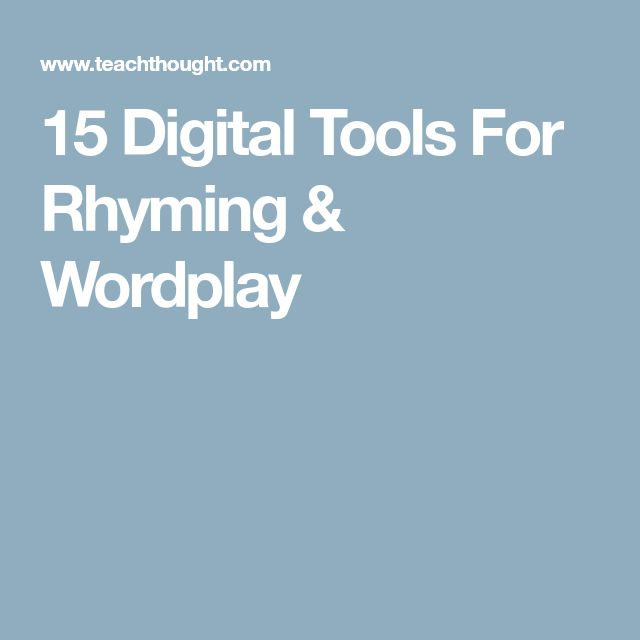15 Digital Tools For Rhyming & Wordplay