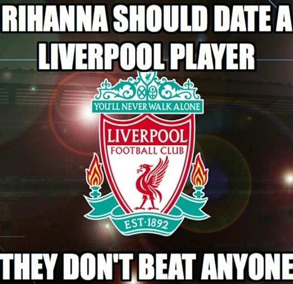 Football joke, Liverpool and Rihanna